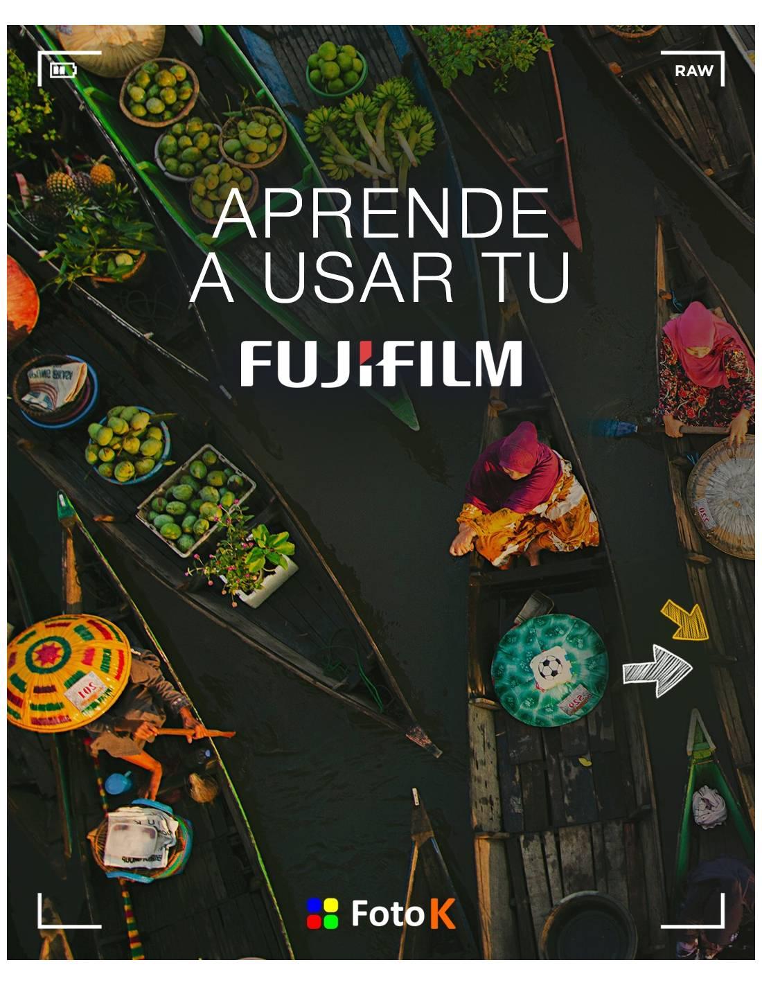Aprende A Usar Tu Fujifilm X Curso On Line