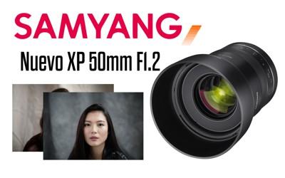 Novedad SAMYANG XP 50mm F1.2