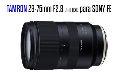 Tamron 28-75mm F2.8 para Sony FE FullFrame