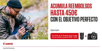 Compra tu objetivo Canon y consigue tu reembolso de hasta 450€
