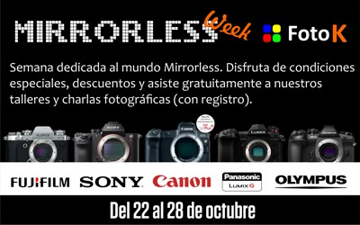 Resumen de la Mirrorless Week de Foto K