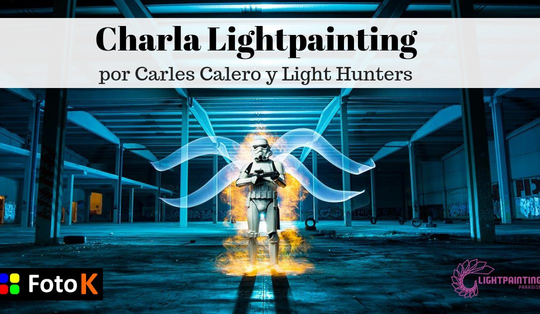 Charla Lightpainting en Foto K con Carles Calero y Light Hunters