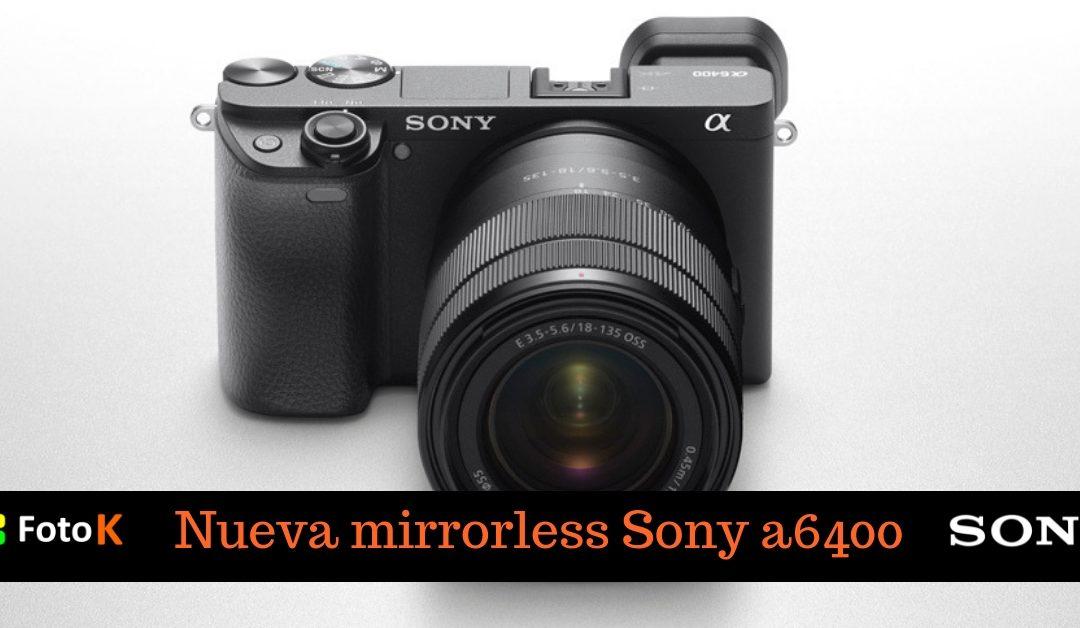 SONY mirrorless A6400, el autofoco al ojo más rápido