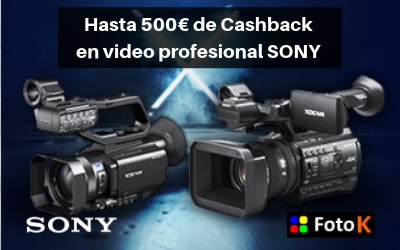 500€ de Cashback en tu cámara de VIDEO SONY