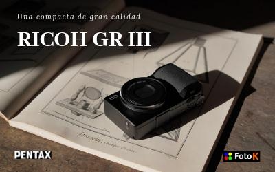 Ricoh GR III una compacta con la mejor calidad