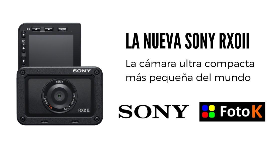 Sony RX0 II, la cámara ultra compacta más pequeña del mundo