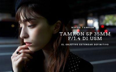 Nuevo objetivo Tamron SP 35mm F 1,4 Di USD