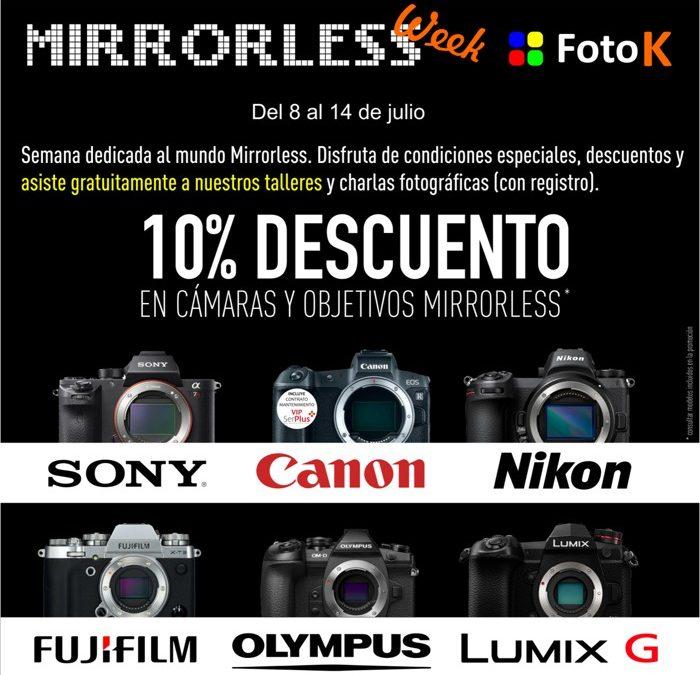 #MirrorlessWeek del 08 al 14 de julio en FotoK