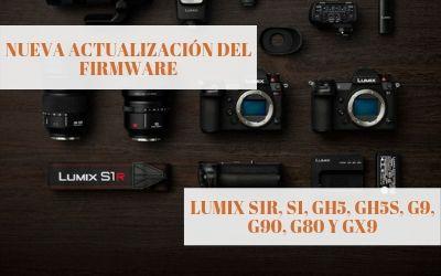 Nueva actualización del firmware para las LUMIX S1R, S1, GH5, GH5S, G9, G90, G80 y GX9