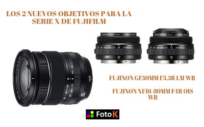 Los 2 nuevos objetivos para la serie X de FujiFilm Fujinon 50 F3,5 y 16-80 F4