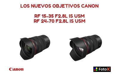 Los nuevos objetivos RF 15-35 y 24-70 F2.8: IS USM de Canon