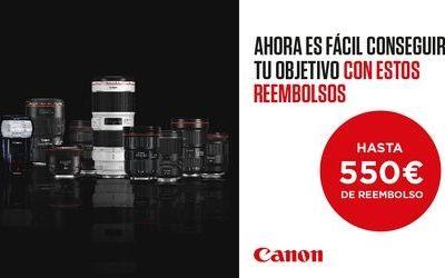 Hasta 550€ de Reembolso con los objetivos Canon