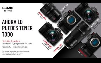 Hasta 600€ de reembolso en Panasonic Lumix S