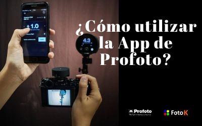 ¿Cómo utilizar la App de Profoto?