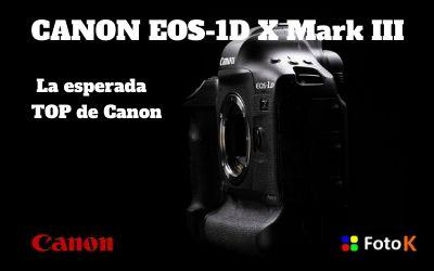 Canon EOS-1D X Mark III, el desarrollo de la esperada TOP de Canon