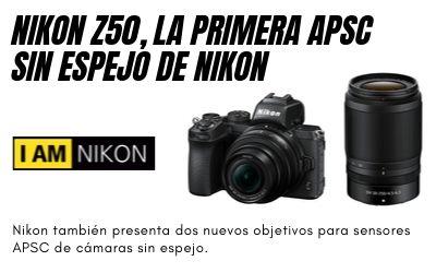 Nikon Z50 la primera Apsc sin espejo y dos nuevos objetivos Nikkor