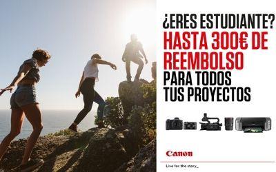 Hasta 300€ de Reembolso en equipo CANON para estudiantes