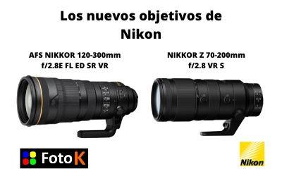 AFS NIKKOR 120-300mm f/2.8E FL ED SR VR y NIKKOR Z 70-200mm f/2.8 VR S los nuevos objetivos de Nikon