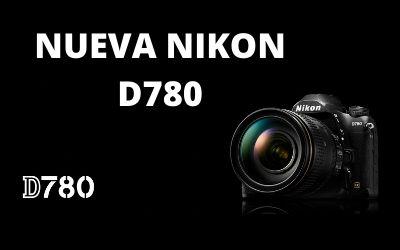 Nikon D780, la nueva Full Frame de Nikon