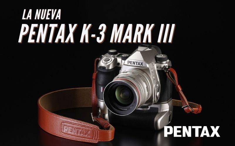 Pentax K-3 Mark III, la cámara réflex APS-C para profesionales