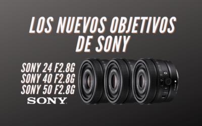 Los nuevos objetivos de Sony