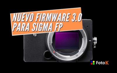 Nuevo Firmware 3.0 para Sigma FP